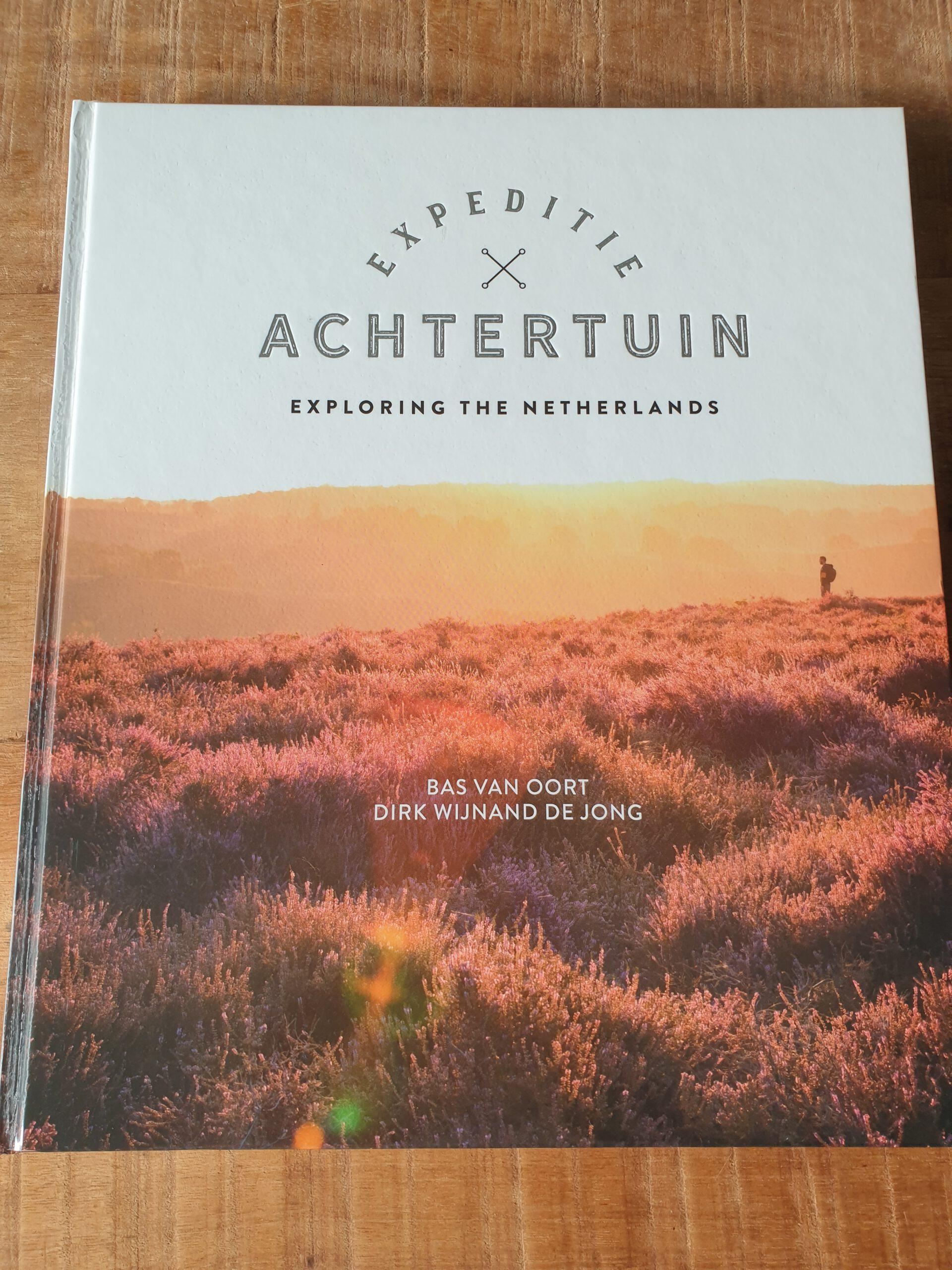 Cover van het boek Expeditie Achtertuin Exploring the Netherlands